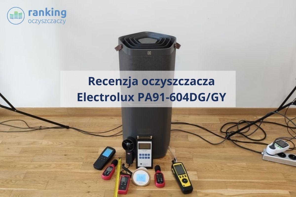 Electrolux PA91-604DG recenzja