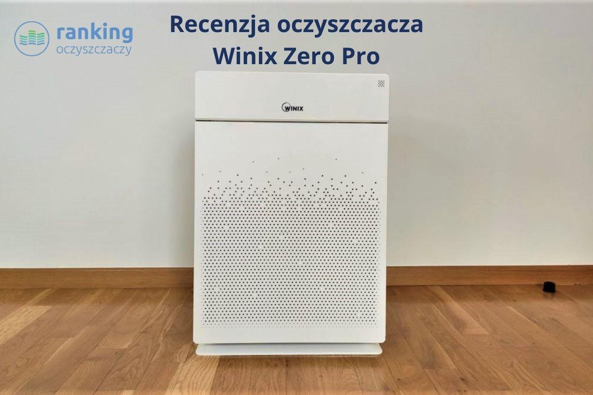 Winix Zero Pro recenzja zdjecie głowne
