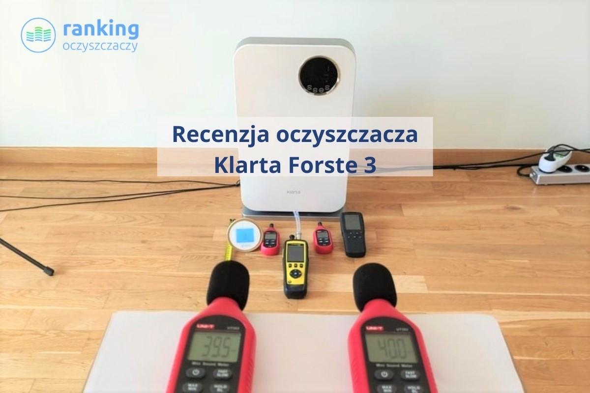 Klarta Forste 3 recenzja oczyszczacza powietrza ranking